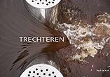 TRECHTEREN (Funneling)